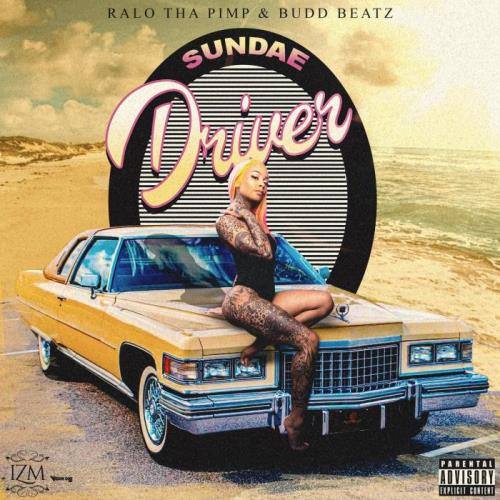 Buddbeatz & Ralo Tha Pimp — Sundae Driver (2021)