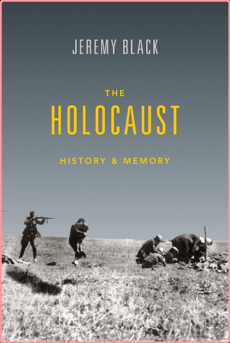 The Holocaust by Jeremy Black