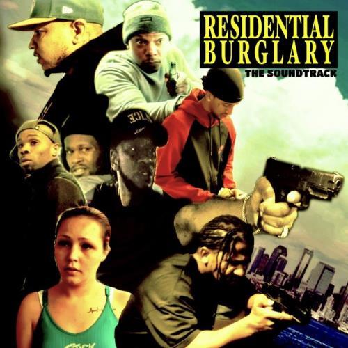 Residential Burglary: Based On True Jack Boyz Stories (2021)