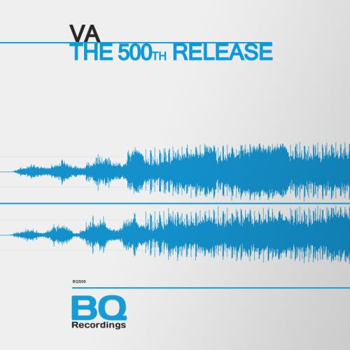 BQ Recordings — The 500th Release (2021)