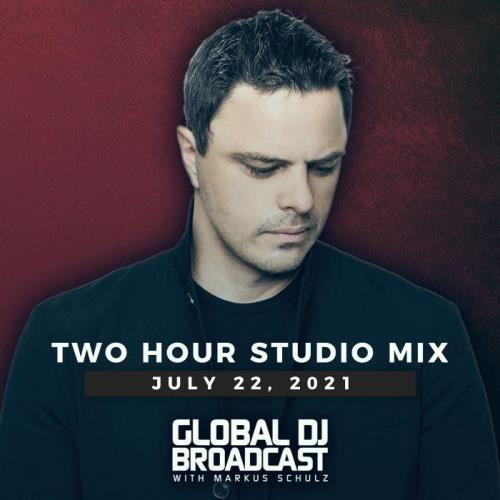 Markus Schulz — Global DJ Broadcast (2021-07-22)