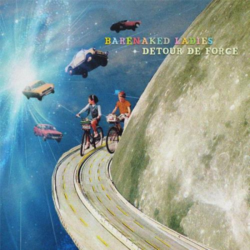 Barenaked Ladies — Detour de Force (2021)