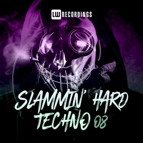 Slammin' Hard Techno, Vol. 08 (2021)