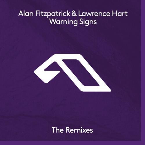 Alan Fitzpatrick & Lawrence Hart — Warning Signs (The Remixes) (2021)