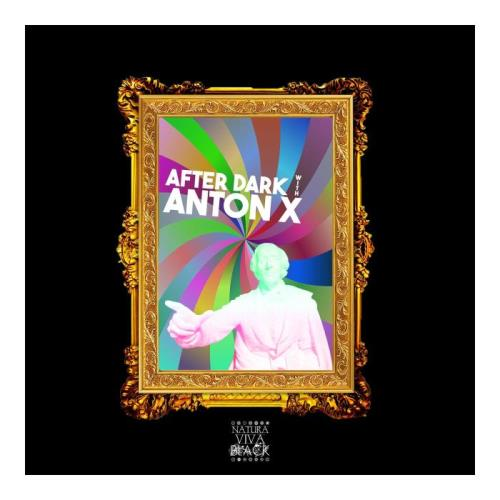 After Dark With Anton X (Selected & Mixed By Anton X) (2021)