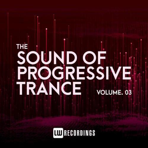 The Sound Of Progressive Trance, Vol. 03 (2021)