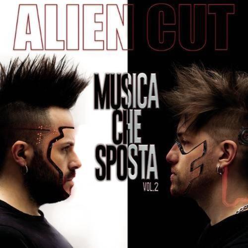 Alien Cut — Musica Che Sposta  Vol. 2 (2021)