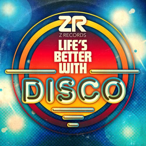 Doug Willis & Dave Lee - Life's Better With Disco (2021) FLAC