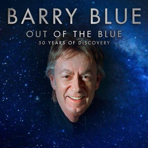 Barry Blue — Out Of The Blue (50 Years Of Discovery) (2021) FLAC