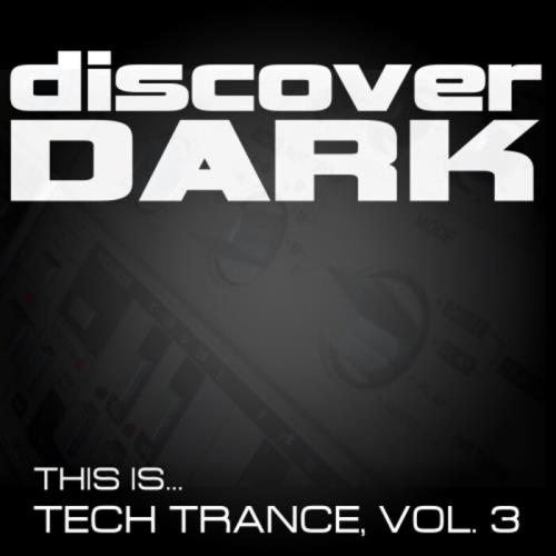 This Is... Tech Trance, Vol. 3 (2021)