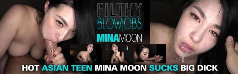 Mina Moon - Hot Asian Teen Mina Moon Sucks Big Dick (Filthy Blowjobs/FilthyKings.com/FullHD) - Flashbit