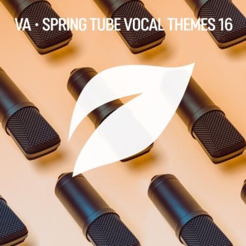 Spring Tube Vocal Themes, Vol. 16 (2021) FLAC