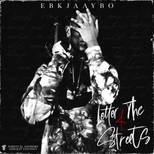 EBK Jaaybo — Letter 4 The Streets (2021)