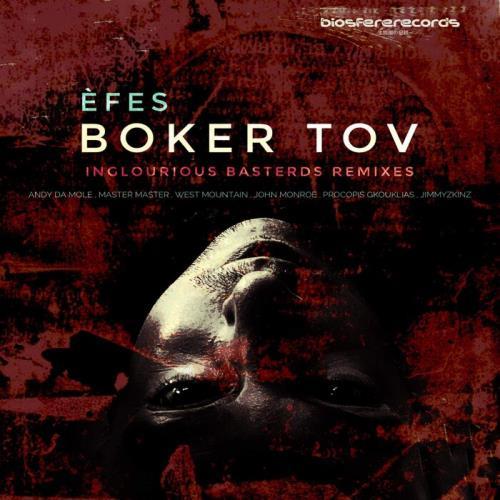 EFES — Boker Tov (Iglourious Basterds Remixes) (2021)