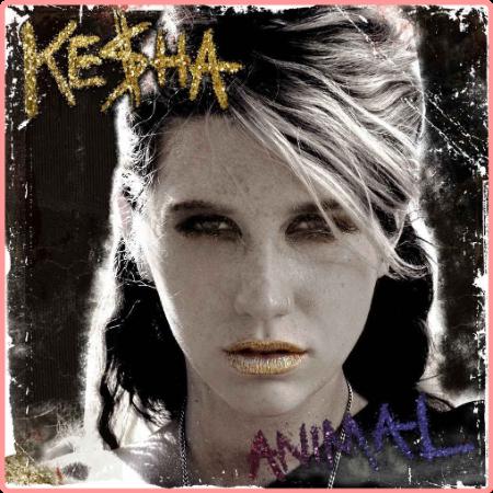 Ke$ha - Animal (2010) Flac