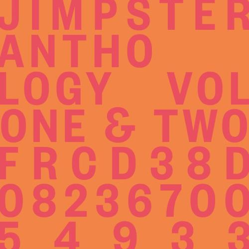 Jimpster — Anthology Volumes One & Two (2021)