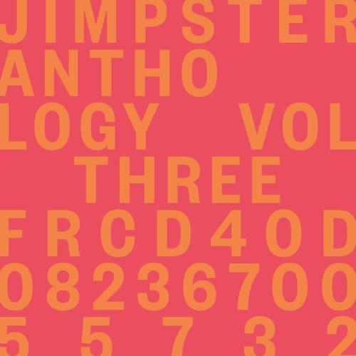 Jimpster — Anthology Vol Three (2021)