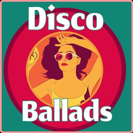 VA - Disco Ballads (2021) Mp3 320kbps