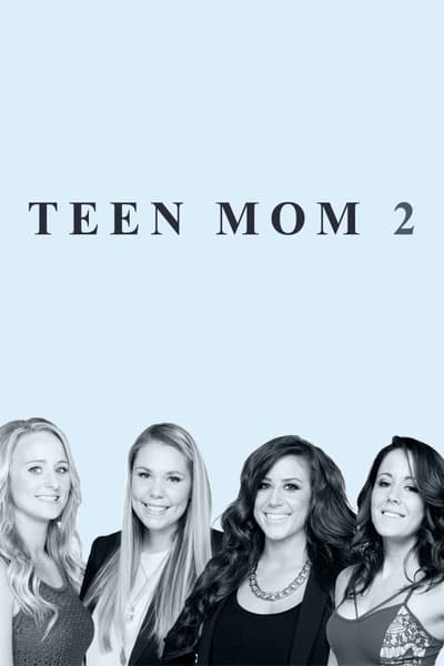 Teen Mom 2 S11E12 720p HEVC x265-MeGusta