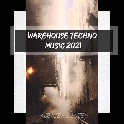 Warehouse Techno Music 2021 (2021)