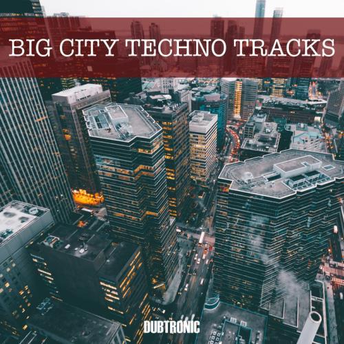 Big City Techno Tracks (2021)