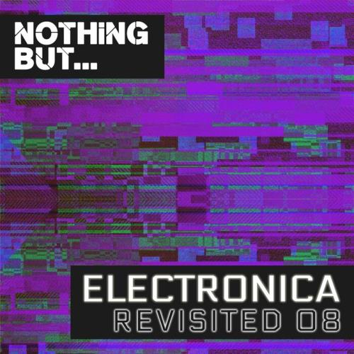 Nothing But... Electronica Revisited, Vol. 08 (2021)