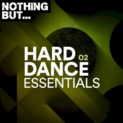 Nothing But... Hard Dance Essentials, Vol. 02 (2021)