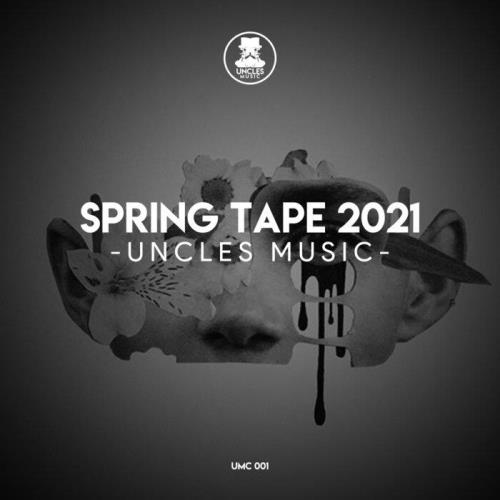 Uncles Music Spring Tape 2021 (2021)