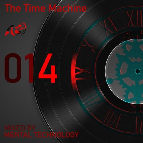 Mental Technology — The Time Machine 014 (2021-07-26)