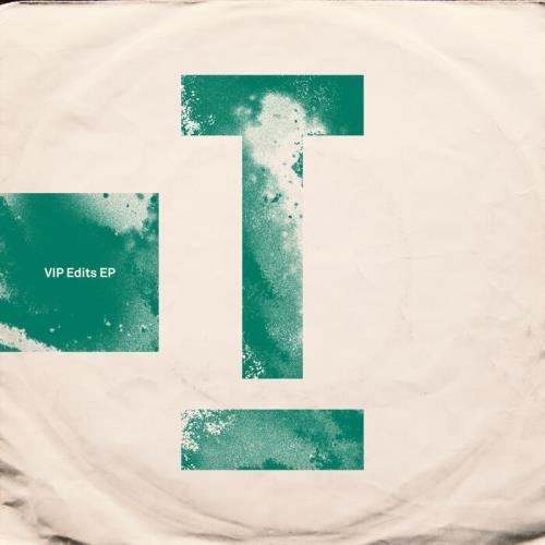 Toolroom - VIP Edits EP (2021)