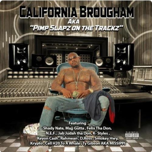 California Brougham - Aka Pimp Slapz on the Trackz (2021)
