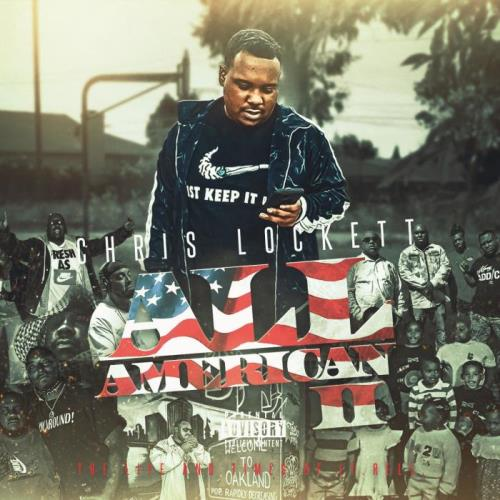 Chris Lockett - All American Part II The Life & Times Of Lt. Rell (2021)