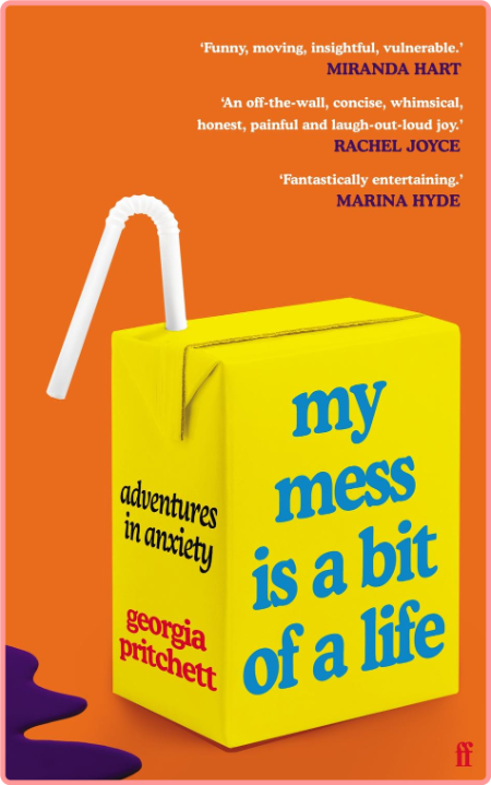 My Mess Is a Bit of a Life by Georgia Pritchett
