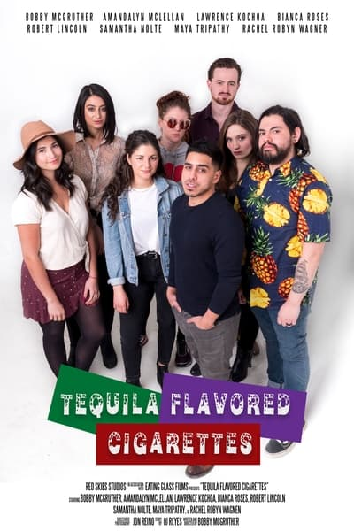 Tequila Flavored Cigarettes (2019) [1080p] [WEBRip] [YIFY]