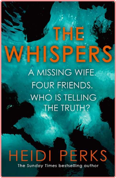 The Whispers by Heidi Perks