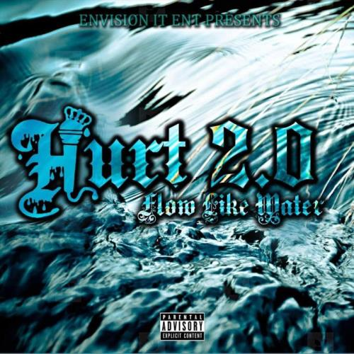 Young Hurt 2.0 - Hurt 2.0 Flow Like Water (2021)