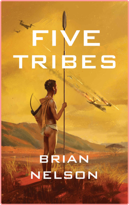 Five Tribes by Brian Nelson