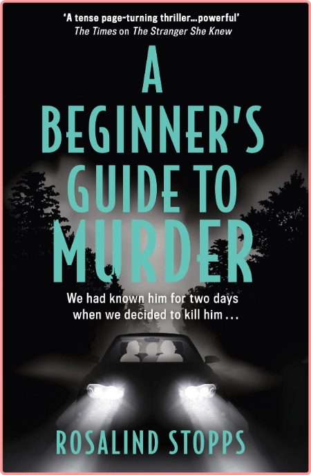 A Beginner's Guide to Murder by Rosalind Stopps