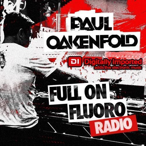 Paul Oakenfold — Full On Fluoro 123 (2021-07-27)