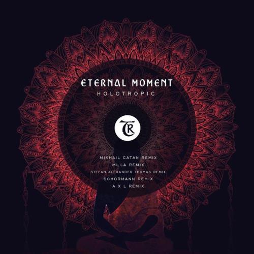Eternal Moment - Holotropic (2021)