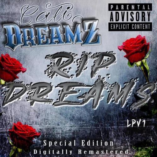 Cali Dreamz - R.I.P. Dreams (2021)