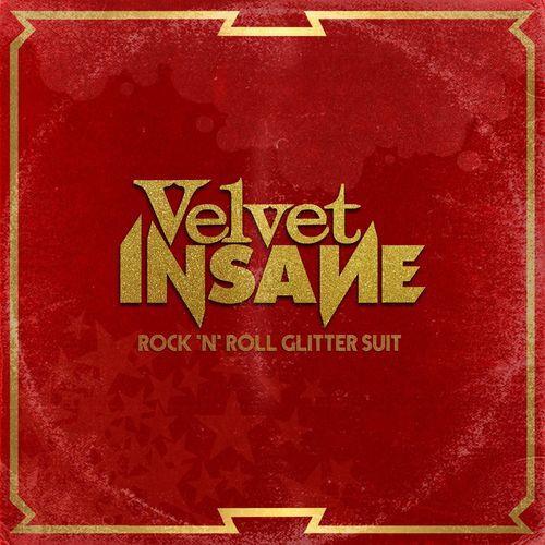Velvet Insane - Rock 'n' Roll Glitter Suit (2021)