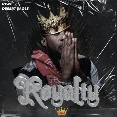 Desert Eagle - Royalty (2021)