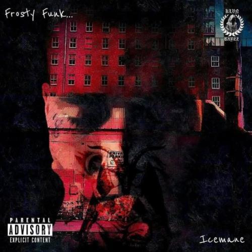 Icemane Tha Kingpin — Frosty Funk (2021)