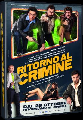 Ritorno Al Crimine (2021).avi WEBRiP XviD AC3 - iTA