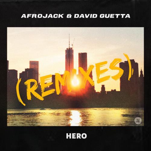 David Guetta vs. Afrojack — Hero (The Remixes) (2021)