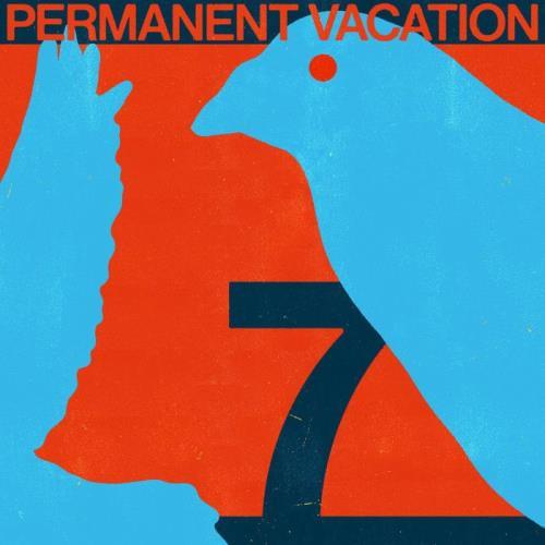 Permanent Vacation 7 (2021)