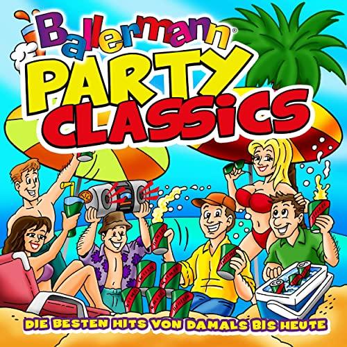 Ballermann Party Classics (Die Besten Hits Von Damals Bis Heute) (2021)