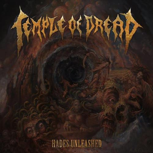 Temple Of Dread — Hades Unleashed (2021)