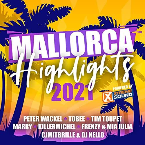 Mallorca Highlights 2021 (Powered by Xtreme Sound) (2021)